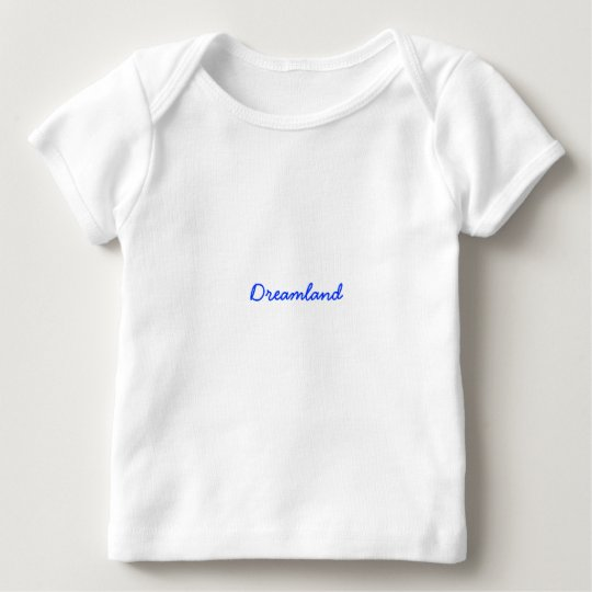 Dreamland Baby T-Shirt