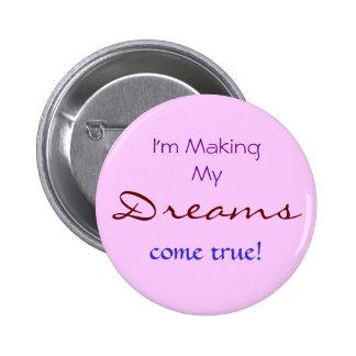 Dreams 2 Inch Round Button
