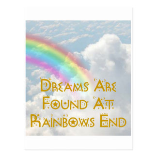 Dreams Are Found At Rainbows End Postcard
