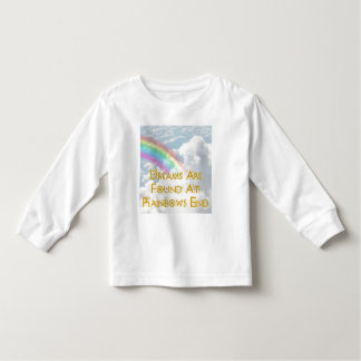 Dreams Are Found At Rainbows End Tees