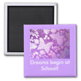 Dreams begin at School! LOCKER MAGNET