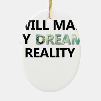 DREAMS CERAMIC ORNAMENT
