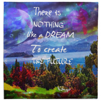 Dreams create the future napkin