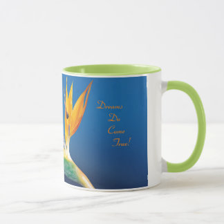 """Dreams Do Come True"" Bird of Paradise Mug"