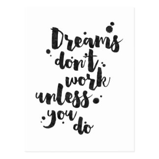 Dreams Don't Work Unless - Inspirational Card