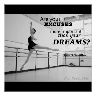 Dreams Motivational Ballet Poster 24x24