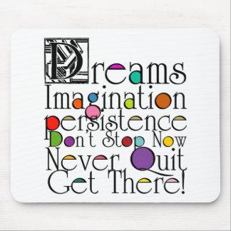 Dreams Motivational Mouse Pad