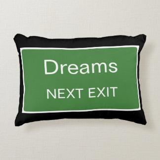 Dreams Next Exit Sign Decorative Pillow