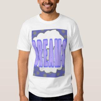 Dreams Nightshirt Tshirts