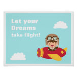 Dreams Take Flight Cute Aviator Pilot Boy Poster