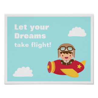 Dreams Take Flight Cute Aviator Pilot Boy Poster