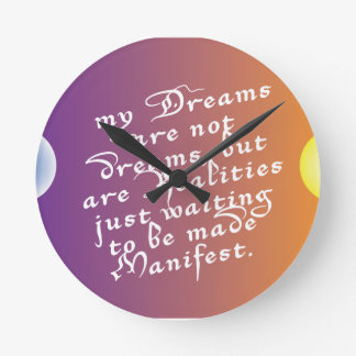 Dreams to Realities Quote clock