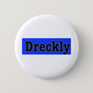 Dreckly 2 Inch Round Button