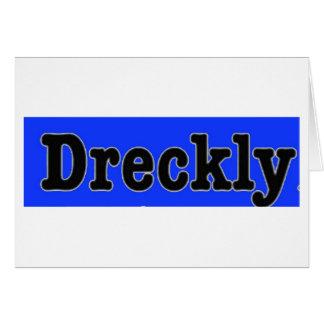 Dreckly Card