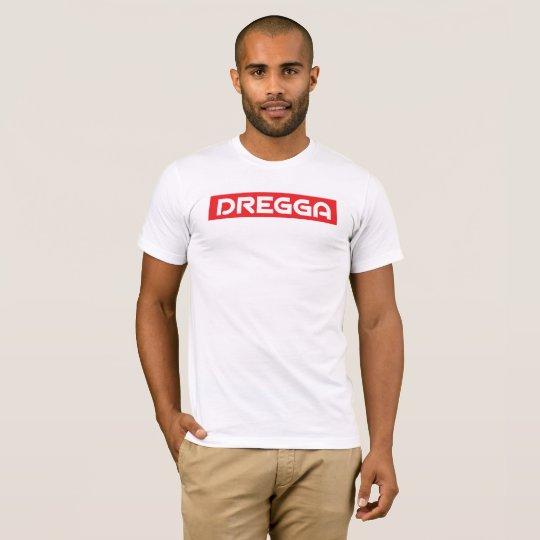 dregga T-Shirt