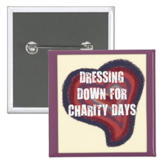 DRESS DOWN FOR CHARITY 2 INCH SQUARE BUTTON