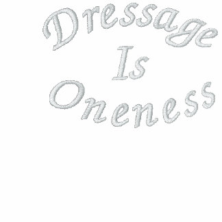 Dressage Is Oneness Embroidered Ladies T Shirt
