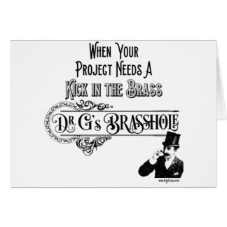 DrGsBrasshole Card