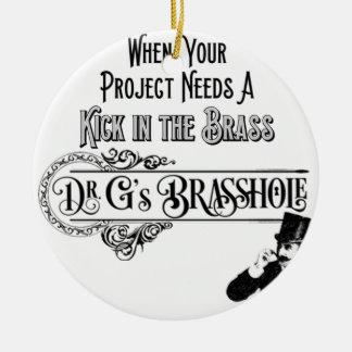 DrGsBrasshole Ceramic Ornament
