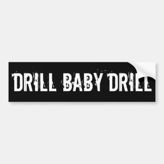 Drill Baby Drill, Black Bumper Sticker