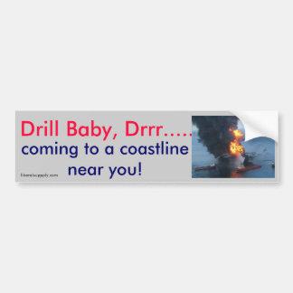 Drill Baby, Drrr.... Bumper Sticker