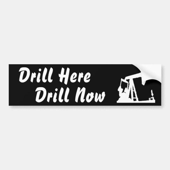 Drill Here Drill Now Bumper Sticke... - Black Bumper Sticker