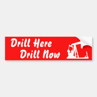 Drill Here Drill Now Bumper Sticke... - Red Bumper Sticker