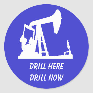 Drill Here, Drill Now Stickers - Blue