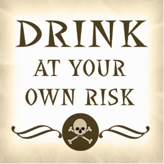Drink At Your Own Risk Halloween Bar Sign Cut Outs