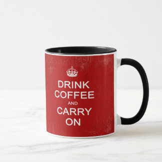 Drink Coffee and Carry On Mug