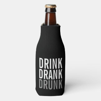 Drink Drank drunk | Black and White Chic Bottle Cooler