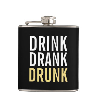 Drink Drank Drunk | Funny Hip Flask