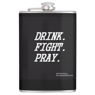 Drink Fight Pray flask