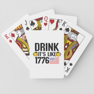 Drink It's Like 1776 American Flag July 4th Party Playing Cards