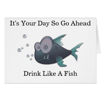 Drink Like A Fish Card