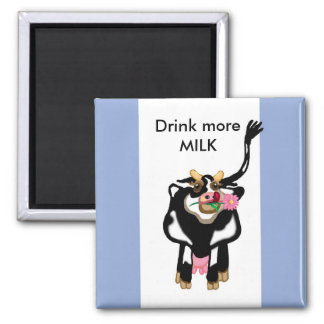 Drink more MILK Square Magnet
