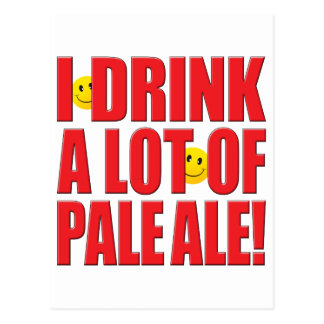 Drink Pale Ale Life Post Cards