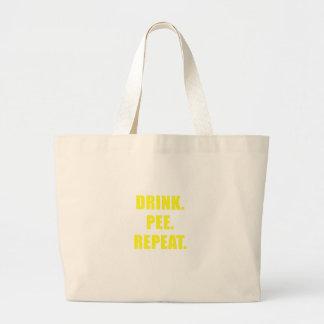 Drink Pee Repeat Large Tote Bag