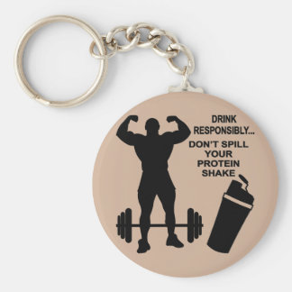 Drink Responsibly Don't Spill Your Protein Shake Basic Round Button Keychain