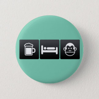 Drink, Sleep and Chimps 2 Inch Round Button