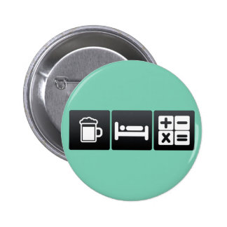 Drink, Sleep and Mathematical Functions 2 Inch Round Button
