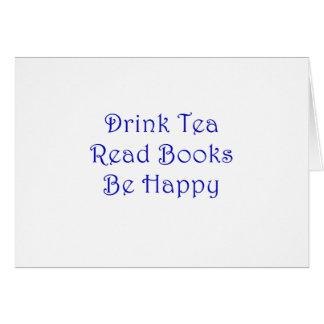 Drink Tea Read Books Be Happy Card