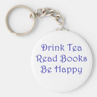 Drink Tea Read Books Be Happy Keychain
