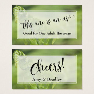 Drink Tickets | Script w/ Photo of Green Ferns