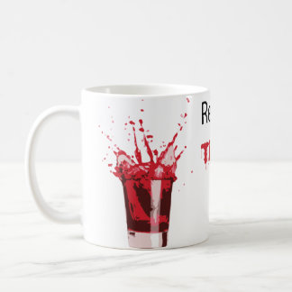 Drink Tiger Blood Classic White Coffee Mug