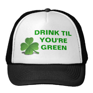 Drink Til You're Green Shamrock St. Patrick's Day Trucker Hat
