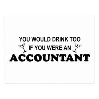 Drink Too - Accountant Postcard