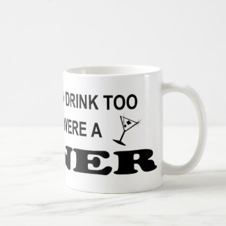 Drink Too Coffee Mug