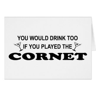 Drink Too - Cornet Card