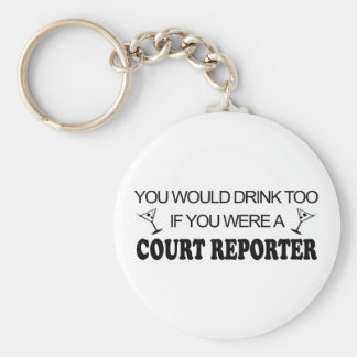 Drink Too - Court Reporter Keychain